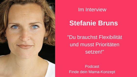 #050 Du kannst eine bedürfnisorientierte Mutter und eine Karrierefrau sein – Stefanie von der Online Coaching Akademie macht es vor