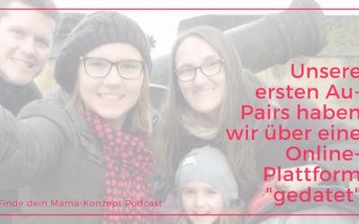 #064 Ein Au-Pair als die Vereinbarkeitslösung! So kann es klappen mit der Vereinbarkeit von Familie und Beruf.