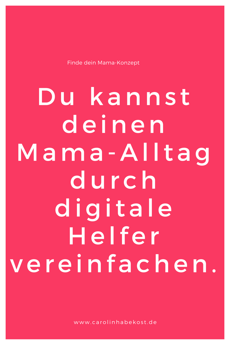 Vereinbarkeit Hack digitale Helfer