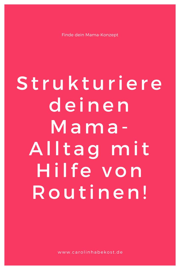 Routinen für deinen Mama-Alltag