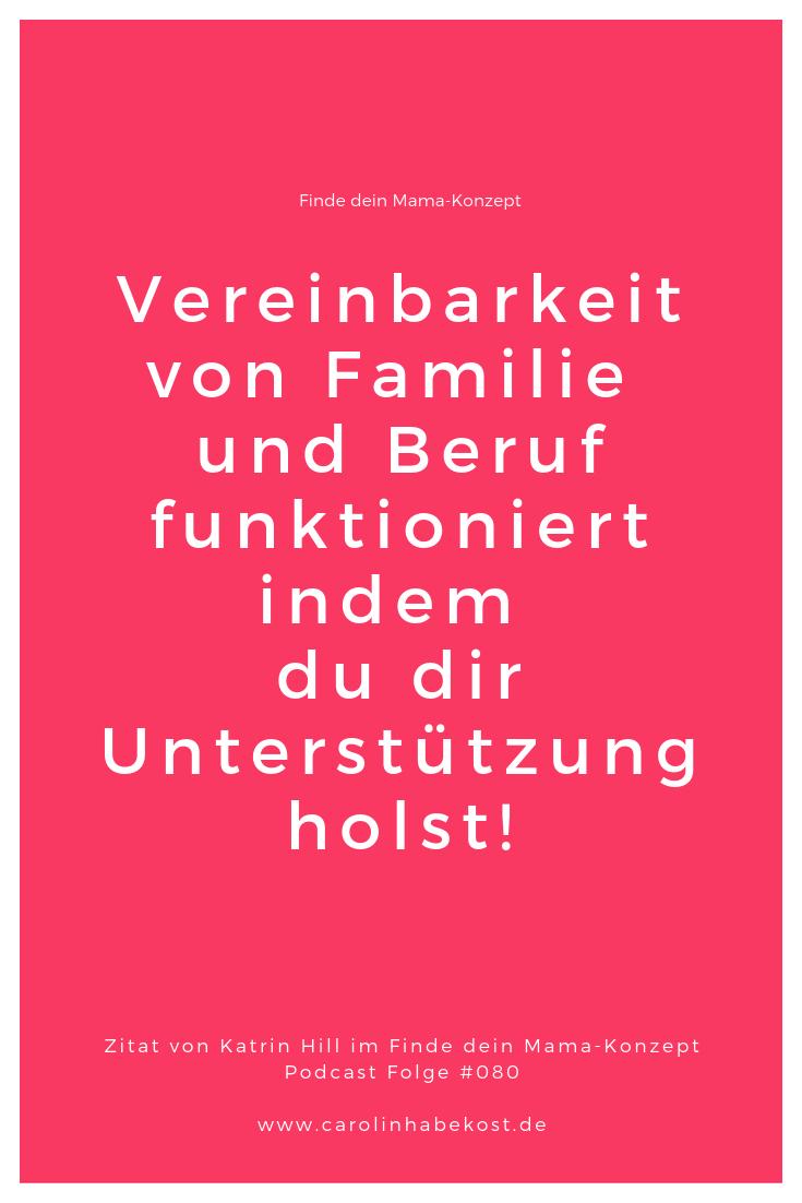 Katrin Hill über die Vereinbarkeit von Familie und Beruf