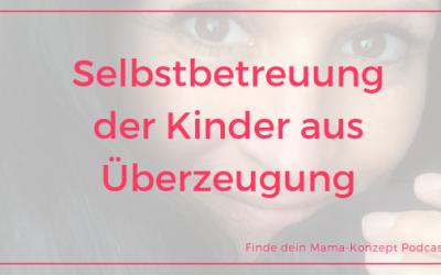#091 Kitafrei und Zeiteinteilung – Mama Geschichte Jenniffer von Berufung Mami