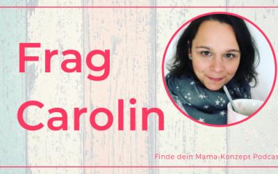 #100 Frag Carolin – Jubiläumsfolge