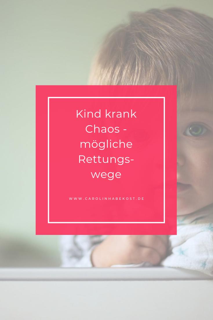 Kind krank Chaos