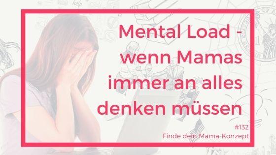 #132 Mental Load – wenn unsichtbarer Stress zur Belastung wird