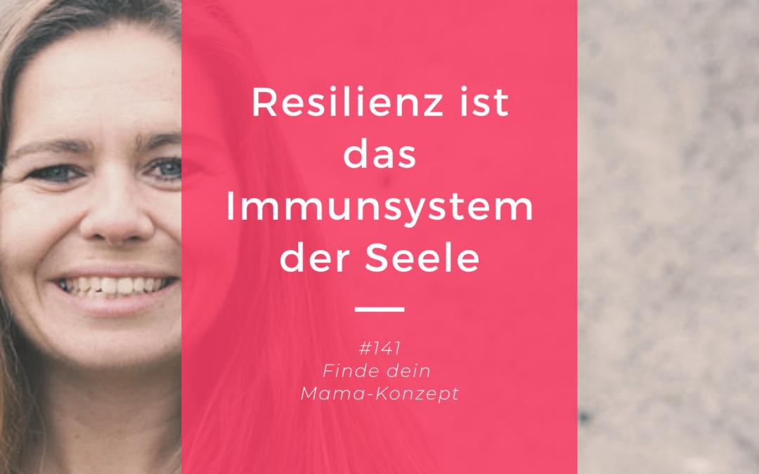 #141 Resilienz für (berufstätige) Mütter – Olivia Hornsmann im Interview