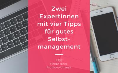 #152 Selbstmanagement Tipps – Duo-Episode mit Steffi von Work and Family