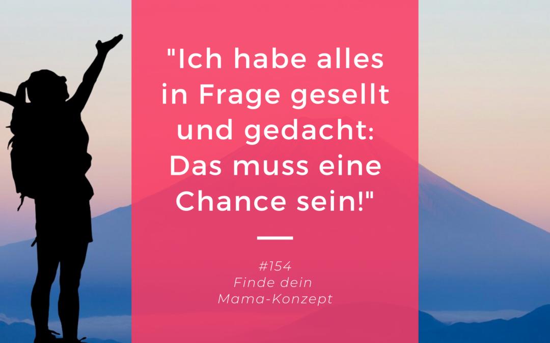 #154 Leidenschaft und Ehrgeiz – Mama-Geschichte Maria Bockstaller